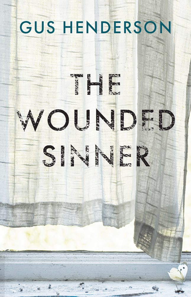 "Gus Henderson's Book ""The Wounded Sinner"""