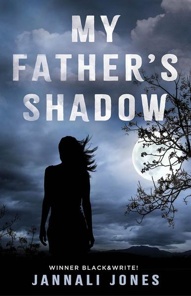 "Cover of Jannali Jones' book ""My Father's Shadow"". It features the silhouette of a woman standing next to a tree under a full moon"